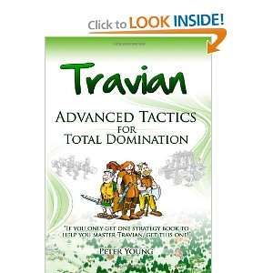 Travian Advanced Tactics: Travian Advanced Tactics for