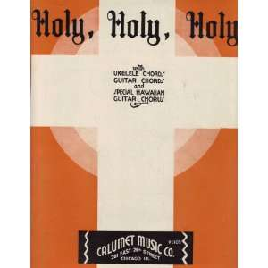 Holy Holy Holy sheet music 1935 (Ukelele, Guitar Chords, Hawaiian