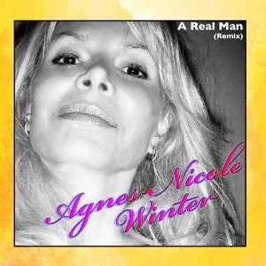 A Real Man (Remix)   Single Agnes Nicole Winter Music