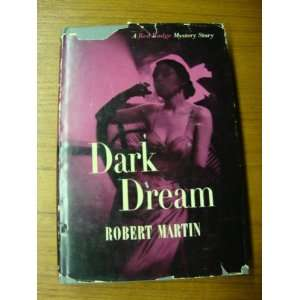 Dark dream Robert Lee Martin Books