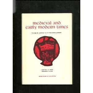 medieval and early modern times the age of justinian to