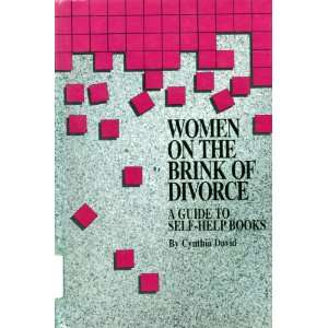 Women on the Brink of Divorce A Guide to Self Help Books