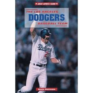 The Los Angeles Dodgers Baseball Team (Great Sports Teams