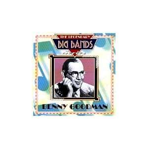 Legendary Big Bands Benny Goodman Music