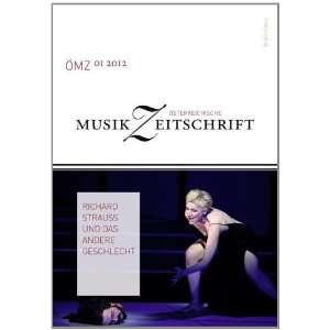 Österreichische Musikzeitschrift 1/2012. Richard Strauss