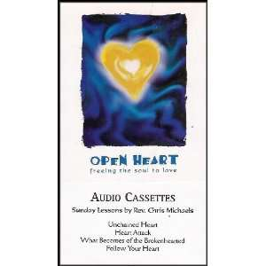 Open Heart: Freeing the Soul to Love [Four Lesson Personal Spiritual