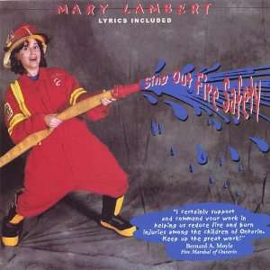 Sing Out Fire Safety Mary Lambert Music