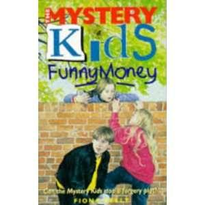Funny Money (Mystery Kids) (9780340619940) Fiona Kelly Books