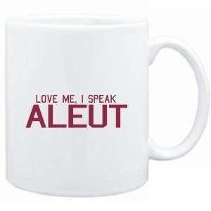 Mug White  LOVE ME, I SPEAK Aleut  Languages Sports