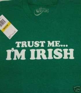 Five Crown Trust Me Im Irish St Patricks Day Ireland Cotton Tee Shirt