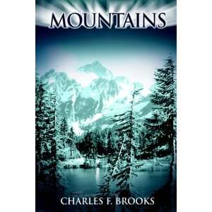 Mountains (9781425708740) Charles F. Brooks Books