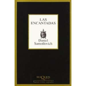 Las Encantadas (Spanish Edition) (9788483109168) Daniel