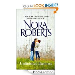 Unfinished Business Nora Roberts  Kindle Store