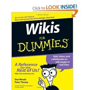 Wikis For Dummies [Paperback]: Dan Woods: Books