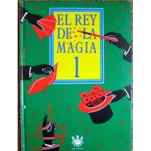 El Rey De La Magia 1 (El Rey De La Magia, 1