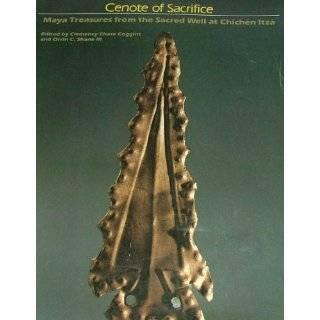 Cenote of Sacrifice: Maya Treasures from the Sacred Well