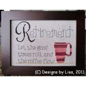 Retirement Coffee   Cross Stitch Pattern: Arts, Crafts