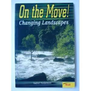 On the Move! Changing Landscapes (Momentum Literacy