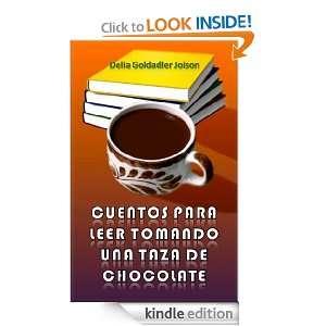CUENTOS PARA LEER TOMANDO UNA TAZA DE CHOCOLATE (Spanish Edition