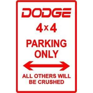DODGE 4 X 4 PARKING ONLY truck street sign Home & Kitchen