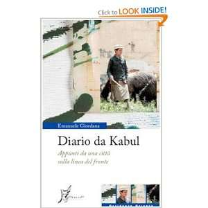 Diario da Kabul. Appunti da una città sulla linea del