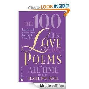 The 100 Best Love Poems of All Time: Leslie Pockell: