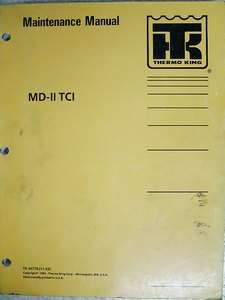 Thermo King MD II TCI Refrigeration Maintenance Manual