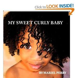 My Sweet Curly Baby (9781442155688) Mariel Perry Books