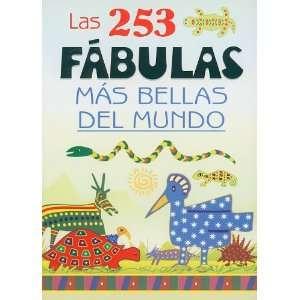 Las 253 Fabulas Mas Bellas del Mundo (Spanish Edition