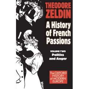 France, 1848 1945. A History of French Passions   Vol 2