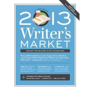 2013 Writers Market (9781599635934) Robert Lee Brewer Books