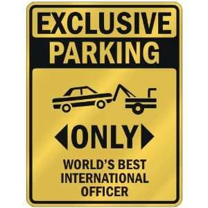 ONLY WORLDS BEST INTERNATIONAL OFFICER  PARKING SIGN OCCUPATIONS