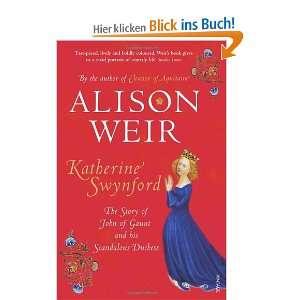 and His Scandalous Duchess: .de: Alison Weir: Englische Bücher