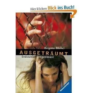 Endstation Drogenknast  Brigitte Blobel Bücher