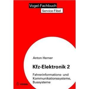 Kfz Elektronik 2 Fahrerinformations  und