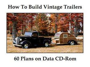60+Plans Building Your Own Vintage Travel Trailers Teardrop Popup