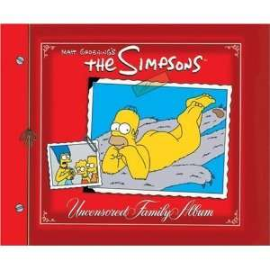 The Simpsons Uncensored Family Album [Hardcover]: Matt Groening: Books