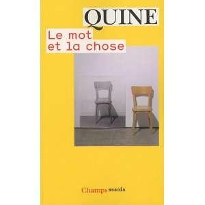 chose (French Edition) (9782081234970) Willard Van Orman Quine Books