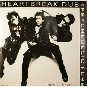 Heartbreak Dub Psychedelic Furs Music