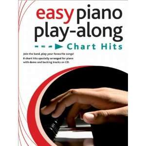 Chart Hits (Easy Piano Play Along) (9781849386937) Books