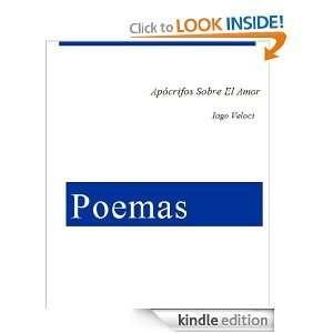 Poemas apócrifos sobre el amor (Spanish Edition) Iago Veloci