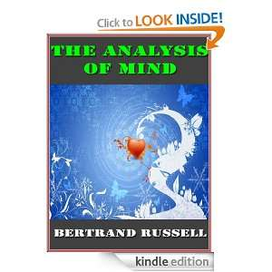 The Analysis of Mind By Bertrand Russell (Annotated) Bertrand Russell