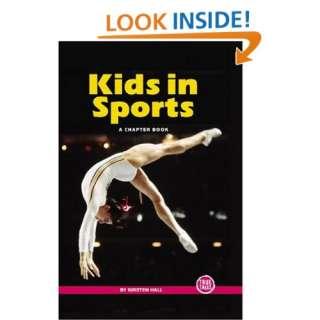 Kids in Sports (True Tales A Chapter Book) (9780516246857