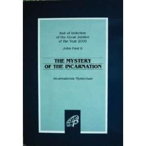 (Incarnationis Mysterium) (9780819848024) Pope John Paul II Books