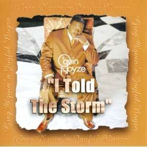 Quin & Noyze   I Told the Storm A Greatest Hits Collection Music