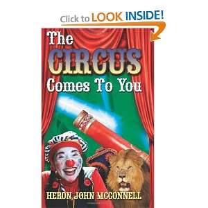 The Circus Comes To You: a cunning clown (9781469958828