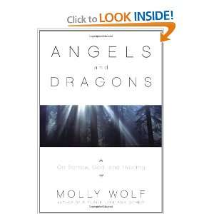 Angels & Dragons: On Sorrows, God, and Healing and over one million