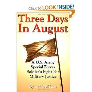 Three Days In August A U.S. Army Special Forces Soldiers