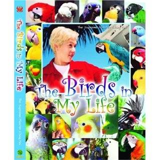 The Birds in My Life by The Supreme Master Ching Hai, Gary, Annie and