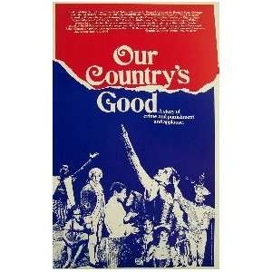 OUR COUNTRYS GOOD (ORIGINAL BROADWAY THEATRE WINDOW CARD)